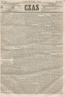 Czas. [R.14], Ner 192 (23 sierpnia 1861)