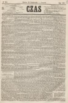 Czas. [R.14], Ner 251 (31 października 1861)