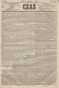 Czas. [R.14], Ner 252 (1 listopada 1861)
