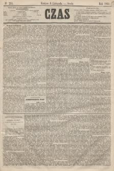 Czas. [R.14], Ner 255 (6 listopada 1861)
