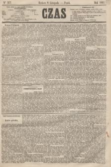 Czas. [R.14], Ner 257 (8 listopada 1861)