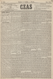 Czas. [R.14], Ner 300 (31 grudnia 1861)