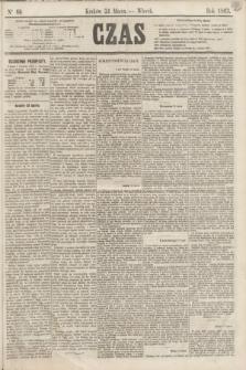 Czas. [R.16], Ner 68 (24 marca 1863)