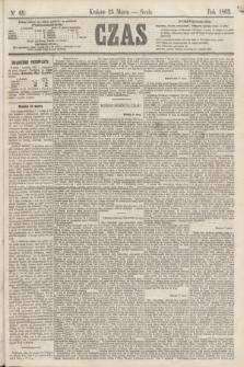 Czas. [R.16], Ner 69 (25 marca 1863)
