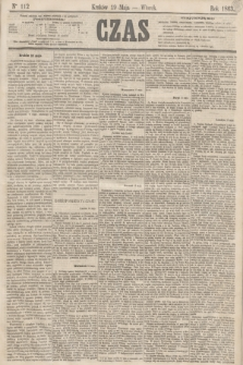 Czas. [R.16], Ner 112 (19 maja 1863)