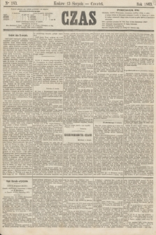 Czas. [R.16], Ner 183 (13 sierpnia 1863)