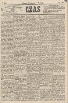 Czas. [R.16], Ner 256 (8 listopada 1863)