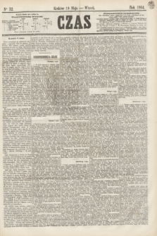 Czas. [R.17], Ner 32 (10 maja 1864)