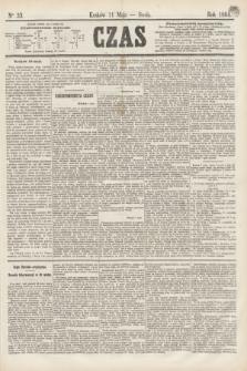 Czas. [R.17], Ner 33 (11 maja 1864)