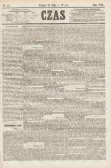 Czas. [R.17], Ner 43 (24 maja 1864)
