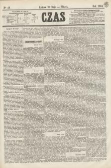 Czas. [R.17], Ner 48 (31 maja 1864)