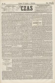 Czas. [R.17], Ner 59 (12 czerwca 1864)