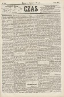 Czas. [R.17], Ner 60 (14 czerwca 1864)