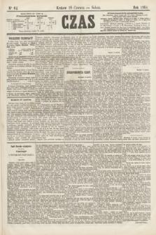 Czas. [R.17], Ner 64 (18 czerwca 1864)