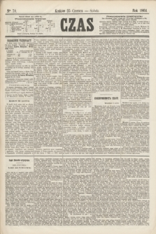 Czas. [R.17], Ner 70 (25 czerwca 1864)