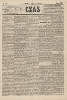 Czas. [R.17], Ner 100 (31 lipca 1864)