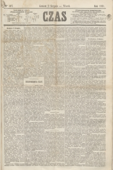 Czas. [R.17], Ner 107 (9 sierpnia 1864)