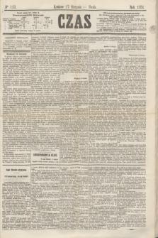 Czas. [R.17], Ner 113 (17 sierpnia 1864)