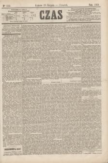 Czas. [R.17], Ner 114 (18 sierpnia 1864)