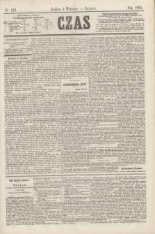 Czas. [R.17], Ner 129 (4 września 1864)