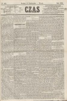 Czas. [R.17], Ner 165 (18 października 1864)