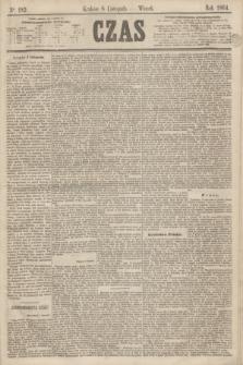 Czas. [R.17], Ner 182 (8 listopada 1864)