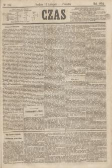 Czas. [R.17], Ner 184 (10 listopada 1864)