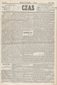 Czas. [R.17], Ner 191 (18 listopada 1864)