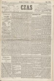 Czas. [R.17], Ner 215 (17 grudnia 1864)