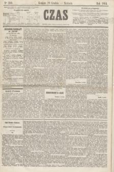 Czas. [R.17], Ner 216 (18 grudnia 1864)