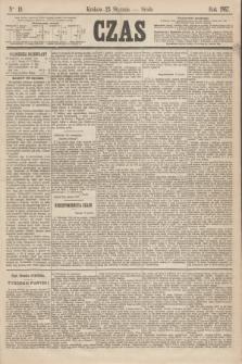 Czas. [R.20], Ner 19 (23 stycznia 1867)