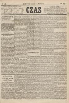 Czas. [R.20], Ner 43 (21 lutego 1867)