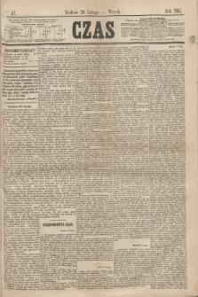 Czas. [R.20], Ner 47 (26 lutego 1867)