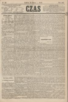 Czas. [R.20], Ner 66 (20 marca 1867)