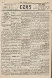 Czas. [R.20], Ner 71 (27 marca 1867)