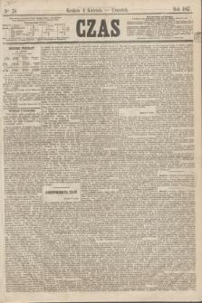 Czas. [R.20], Ner 78 (4 kwietnia 1867)