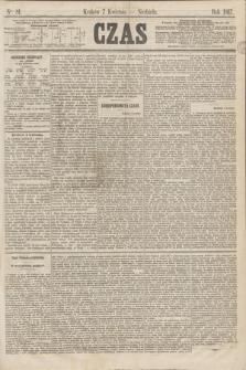 Czas. [R.20], Ner 81 (7 kwietnia 1867) + dod.
