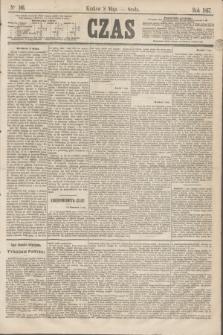 Czas. [R.20], Ner 106 (8 maja 1867)