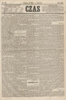 Czas. [R.20], Ner 112 (16 maja 1867)