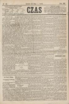 Czas. [R.20], Ner 117 (22 maja 1867)