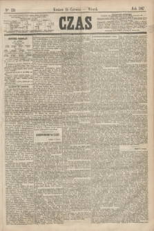 Czas. [R.20], Ner 138 (18 czerwca 1867)