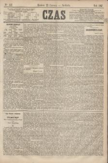 Czas. [R.20], Ner 142 (23 czerwca 1867)