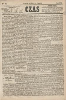 Czas. [R.20], Ner 162 (18 lipca 1867)