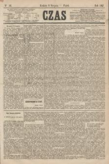 Czas. [R.20], Ner 181 (9 sierpnia 1867)
