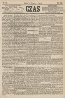 Czas. [R.20], Ner 185 (14 sierpnia 1867)