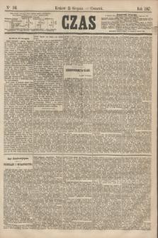 Czas. [R.20], Ner 186 (15 sierpnia 1867)