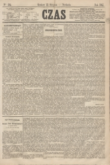 Czas. [R.20], Ner 194 (25 sierpnia 1867)