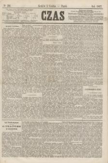 Czas. [R.20], Ner 281 (6 grudnia 1867)