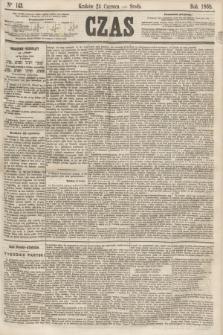 Czas. [R.21], Ner 143 (24 czerwca 1868)