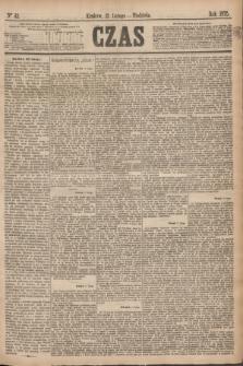 Czas. [R.28], Ner 42 (21 lutego 1875)